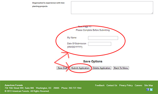 "When ready to submit the Global ReLeaf Application, you must complete the electronic signature at the bottom of every application page before clicking the ""Submit Application"" button that is also at the bottom of every page."
