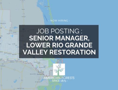Job Posting: Senior Manager, Lower Rio Grande Valley Restoration