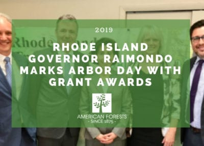 Rhode Island Governor Raimondo Marks Arbor Day with Grant Awards 2