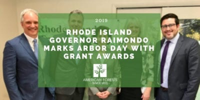 Rhode Island Governor Raimondo Marks Arbor Day with Grant Awards