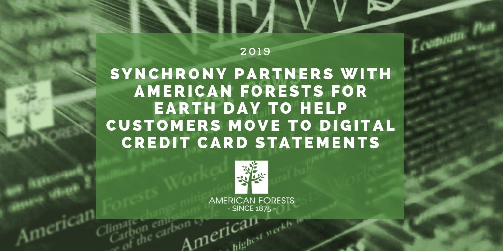 Synchrony Partners with American Forests for Earth Day to Help Customers Move to Digital Credit Card Statements (1)