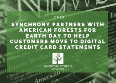Synchrony Partners with American Forests for Earth Day to Help Customers Move to Digital Credit Card Statements 2